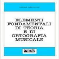 Zanettovich D. - Elementi fondamentali di teoria e di ortografia musicale