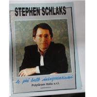 Stephen Schlaks - le più belle interpretazioni