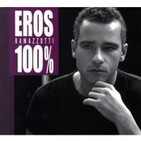 Eros Ramazzotti - 100%