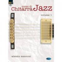 Alessio Menconi - Corso di chitarra Jazz Volume 1