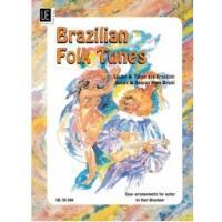 Brazilian Folk Tunes - Easy arrangements for guitar by Karl Bruckner
