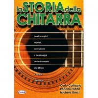 Carlo Carfagna, Roberto Fabbri, Michele Greci - La Storia della chitarra