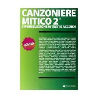 Canzoniere Mitico 2