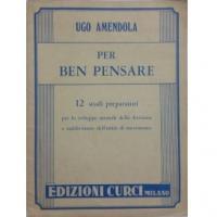 AMENDOLA Per ben pensare 12 studi preparatori - Edizioni Curci