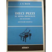 Bach Dieci pezzi di media difficoltà per Pianoforte