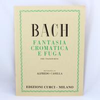 Bach Fantasia Cromatica e Fuga per Pianoforte (Casella) - Edizione Curci