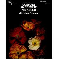 BASTIEN J. - CORSO DI PIANOFORTE PER ADULTI LIV.2