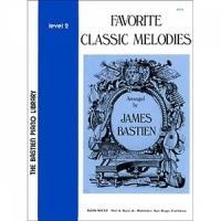 Bastien J. Favorite Classic Melodies Level 2