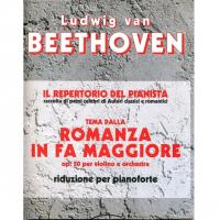 Beethoven IL REPERTORIO DEL PIANISTA tema della Romanza in Fa Maggiore op. 50 per violino e orchestra riduzione per pianoforte - Carish