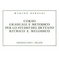 Beraldi  M    Corso  graduale  e  metodico  per  lo  studio  del  dettato  ritmico  e  melodico