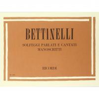 Bettinelli  B    Solfeggi  parlati  e  cantati  manoscritti - Ricordi