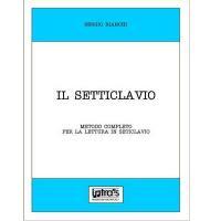 Bianchi S. Il Setticlavio - Intra's Edizioni Musicali