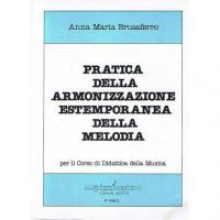 Brusaferro A. Pratica dell' Armonizzazione Estemporanea della melodia - Pizzicato edizioni musicali