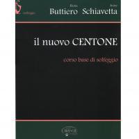 Buttiero E. Schiavetta I. Il nuovo CENTONE corso base di Solfeggio - Carish