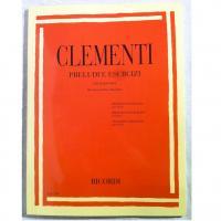 Clementi Preludi e Esercizi per pianoforte (Bruno Mugellini) - Ricordi