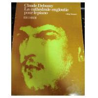 Debussy La cathèdrale engloutie pour le piano - Ricordi