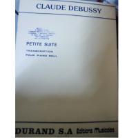 Debussy PETITE SUITE Transcription pour piano seul - Durand S.A Editions Musicales