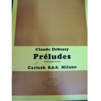 Debussy Préludes Deuxieme Livre - Carisch S.p.a Milano