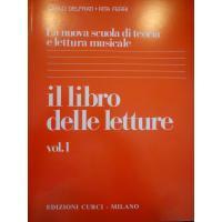 Delfrati La nuova scuola di teoria e lettura musicale il libro delle letture Vol. 1 - Edizione Curci Milano