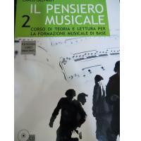 Delfrati Il pensiero musicale 2 Corso di teoria e lettura per la formazione musicale di base - Edizione Curci Principato