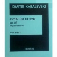 Kabalevski AVVENTURE DI BIMBI op. 89 35 pezzi facilissimi PIANOFORTE - Ricordi