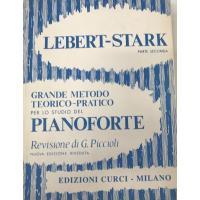 Lebert - Stark  PARTE SECONDA Grande metodo teorico - pratico per lo studio del pianoforte (Piccioli) - Edizioni Curci Milano
