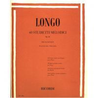 Longo 40 Studietti Melodici Op. 43 per pianoforte per piccole mani senza ottave - Ricordi