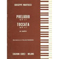 Martucci Preludio Op. 61 n. 1 Toccata Op. 61 n. 2 per pianoforte (Perrino) - Edizioni Curci Milano