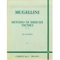 Mugellini Metodo di esercizi tecnici (Libro l) per pianoforte - Carisch S.p.A. Milano