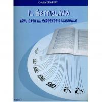 Peyrot Il setticlavio Applicato al repertorio musicale - Progetti sonori