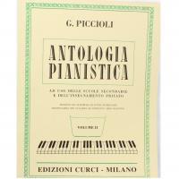 Piccioli Antologia pianistica ad uso delle scuole secondarie e dell'insegnamento privato Volume 2- Edizioni Curci Milano