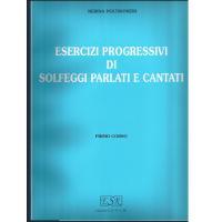 Poltronieri Esercizi progressivi di Solfeggi parlati e cantati PRIMO CORSO - Edizioni S.E.D.A.M.