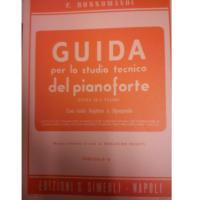 Rossomandi GUIDA per lo studio tecnico del pianoforte Divisa in 8 Volumi con testo Inglese e Spagnolo (Rosati) Fascicolo IV - Edizioni S. Simeoli