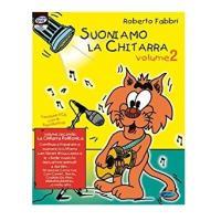 Fabbri Roberto - Suoniamo la chitarra vol.2 - Carisch