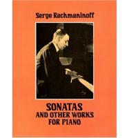 Rachmaninoff Sonatas and other works for piano