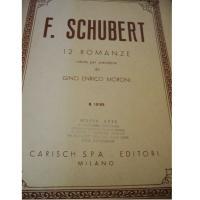 Schubert 12 Romanze ridotte per pianoforte (Moroni) - Carisch S.P.A - Editori Milano