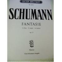 Schumann Fantasie C dur C major ut majeur op. 17 klavier Clara-Schumann-Ausgabe - Edition Peters