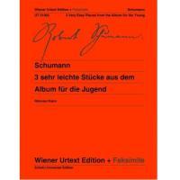 Schumann 3 sehr leichte Stucke aus dem Album fur die Jugend Urtext edition + Faksimile - Schott