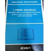 Spantaconi I PRIMI SOLFEGGI Metodo per la divisione musicale Solfeggi facili nei tempi più comuni Corso preparatorio - Bèrben