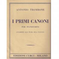 Trombone I PRIMI CANONI per pianoforte avviamento allo studio della polifonia - Edizioni Curci Milano
