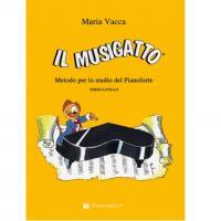 Vacca Il musigatto Metodo per lo studio del Pianoforte TERZO LIVELLO - Volontè & Co