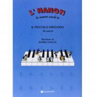 Vacca L'Hanon lo suono anch'io IL PICCOLO VIRTUOSO 40 Esercizi (Vacca) - Volontè & Co