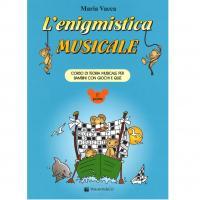 Vacca L'enigmistica Musicale Corso di teoria musicale per bambini con giochi e quiz 2° parte - Volontè & Co