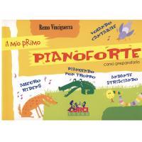 Vinciguerra Il mio primo Pianoforte corso preparatorio - Curci Young