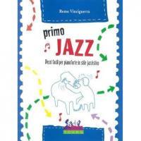 Vinciguerra Primo jazz Pezzi facili per pianoforte in stile Jazzistico - Curci Young