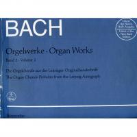 Bach Organ Works Volume 2 The Organ Chorale Preludes from the Leipzig Autograph - Barenreiter
