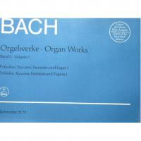 Bach Orgelwerke Organ Works Band 5 Volume 5 Preludes, Toccatas, Fantasias and fugues I - Barenreiter