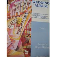 Wedding Album Wagner Purcell Mendelssohn Elgar Organ Arranged by Bryan Hesford - Fentone F540