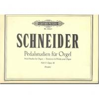 Schneider Pedalstudien fur Orgel Pedal studies for Organ Heft II Opus 48 (Straube) - Edition Peters