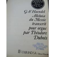 Haendel Alleluia du Messie transcrit pour orgue par Théodore Dubois - Durand S.A Editions Musicales